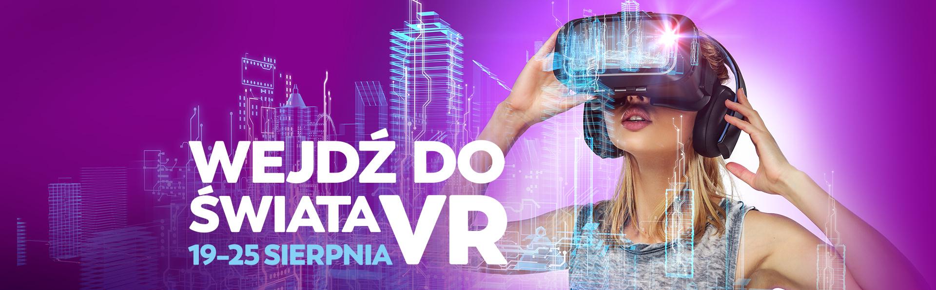 Wejdź do świata VR