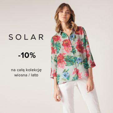 Dodatkowe -10% na całą kolekcję wiosna-lato w salonie Solar