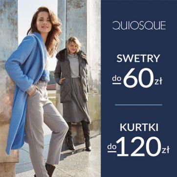 Tylko w QUIOSQUE – swetry do -60zł i kurtki do -120zł