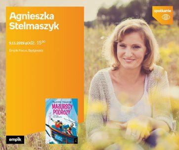 Spotkanie autorskie z Agnieszką Stelmaszyk