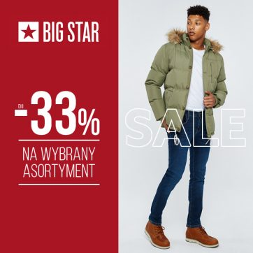 Sale do -33% w Big Star